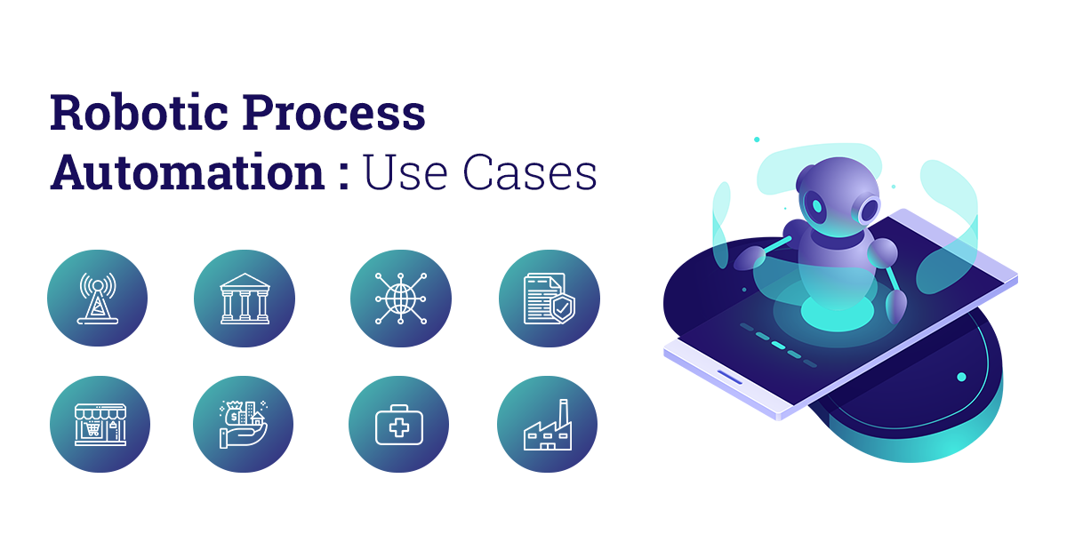 Robotic Process Automation Use Cases