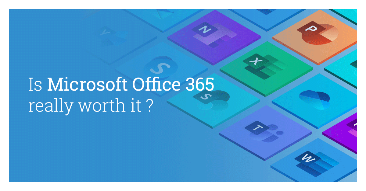 Is Office 365 Worth It