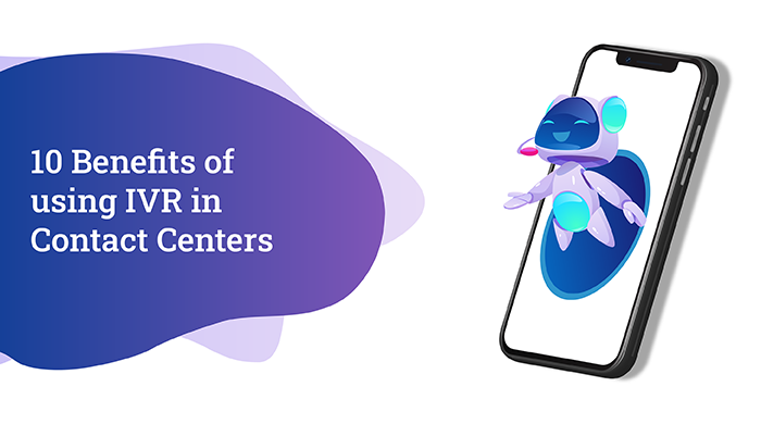 Benefits of Interactive Voice Response in Contact Centers